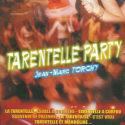 TARENTELLE PARTY