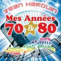 MES ANNEES 70 ET 80 (Vol.2)