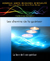 LES CHEMINS DE LA GUERISONS