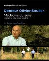 MEDECINE DU SENS DOCTEUR OLIVIER SOULIER