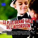 LE PLUS GRAND GALA DE L'ACCORDEON VOL 1