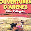 OUVERTURE D'ARENES