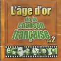 L'AGE D'OR DE LA CHANSON FRANCAISE Vol2