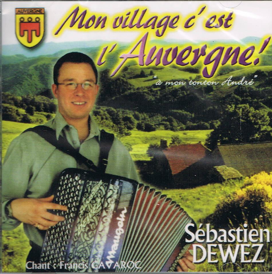 Sébastien DEWEZ – Mon village c'est l'AUVERGNE