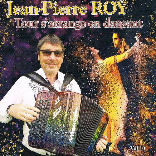 Jean-Pierre ROY- Tout s'arrange en dansant