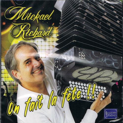 Mickael RICHARD- ON FAIT LA FETE