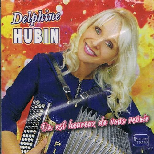 Delphine HUBIN- ON EST HEUREUX DE VOUS REVOIR