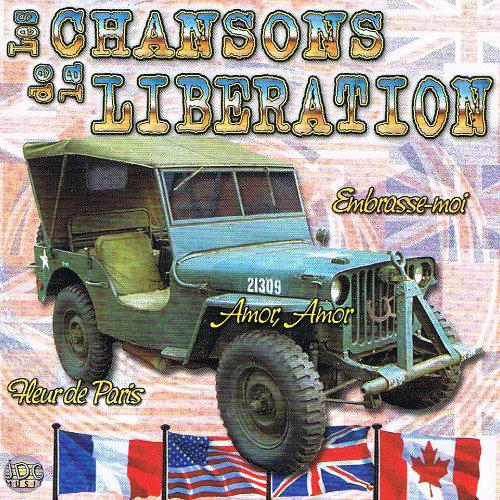 LES CHANSONS DE LA LIBERATION